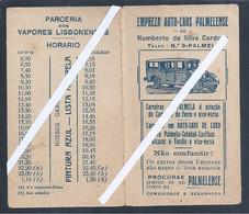 Horária Da Empresa Auto-Cars Palmelense De 1930. Carreiras De Palmela, Cacilhas, Alcacer, Torrão. Vapores Lisbonenses. - Documenti Storici