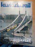 Vie Du Rail 1640 1978 Buda Pest Budapest Metro Hongkong Amoco Cadiz Brest Roscoff Saint Flour Gare De Guérande - Trains