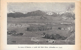 La Conca Di Bamian, Ai Piedi Del Kuh-i-Baba /Il Passo Di Ak Robat. Stampa 1934 - Sin Clasificación