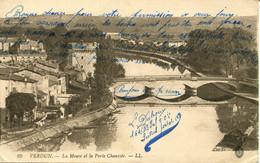 CPA -  VERDUN - LA MEUSE ET LA PORTE CHAUSSEE - Verdun