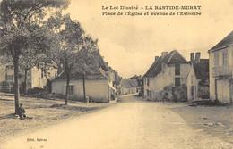 CPA 46 LA BASTIDE MURAT PLACE DE L'EGLISE ET AVENUE DE L' ESTOMBE  Rare - Other Municipalities