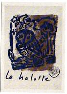 """Oiseau -- Illustrateur  ??????  ---1994--- Chouette  """"La Hulotte """"................à Saisir - Pájaros"""