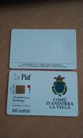 JOLIE CARTE A PUCE PIAF ANDORRE 100 UNITES 2000ex DU 04/91 T.B.E !!! - Tarjetas De Estacionamiento (PIAF)