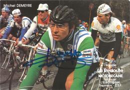 CARTE CYCLISME MICHEL DEMEYRE SIGNEE TEAM LA REDOUTE 1982 - Cycling