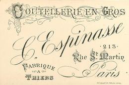 180321 - CARTE DE VISITE XIXème - 63 THIERS Fabroqie Coutellerie C ESPINASSE 213 Rue St Martin PARIS - Thiers