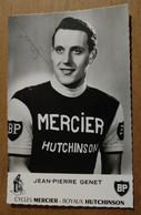 Cyclisme Coureur Cycliste Autographe Jean Pierre Genet Cycles Mercier Boyaux Hutchinson - Ciclismo