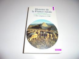 HISTOIRE DE LA FRANCE RURALE TOME 1/ DES ORIGINES A 1340/ BE - Geschichte