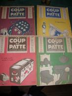 LE COUP DE PATTE , MAGAZINE SATIRIQUE , 4 N° DE 1931 , SENNEP , POULBOT , GUERIN ..... - Sin Clasificación