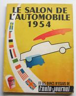 Revue Auto-Journal Spécial Salon 1954 Citroen 2CV Ford Vedette Panhard Dyna Mochet De Rovin - Auto/Moto