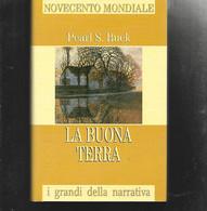 PEARL S. BUCK LA BUONA TERRA FAMIGLIA CRISTIANA I GRANDI DELLA NARRATIVA OTTIMO RILEGATO CON SOVRACCOPERTA - Old Books