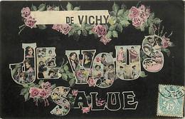 - Allier -ref-C888- Vichy - Je Vous Salue De .. - Souvenir De .. - Fleurs Et Artistes Dans Les Lettres - - Vichy