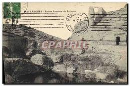 CPA Meyrargues Ruines Romaines De Reclavier - Meyrargues