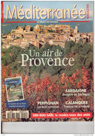 MEDITERRANEE Magazine N°9: Un Air De Provence, Sardaigne, Calanques, Perpignan, Sidi Bou Saïd, Sommaire Scanné - Tourismus Und Gegenden
