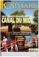 Pays CATHARE Magazine N° 17: Ouvrages D'Art Du CANAL Du MIDI, PEZENAS, Molière, Le Chêne Liège, Sommaire Scanné - Tourismus Und Gegenden
