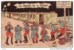 CPA HUMOUR MILITARIA: Le RAPIDE DE LA CLASSE 1911 - Humor