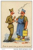 """CPA Humour Militaire 100/8: """"Assez De Pinard, Vieux, Je Pars En Perme Demain"""" - Humor"""