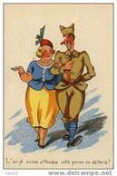 """CPA Humour Militaire 100/19 """"L'ai-je Assez Attendue Cette Perme De Détente!"""" - Humor"""