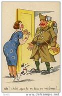 """CPA Humour Militaire 100/21: """"Oh, Chéri, Que Tu Est Beau En Uniforme!"""" - Humor"""