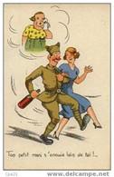 """CPA Humour Militaire 100/31: """"Ton Petit Mari S'ennuie Loin De Toi"""" - Humor"""