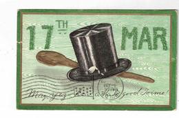 """17TH Mar"", 1909 Postcard, Canada & USA - Saint-Patrick's Day"