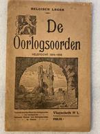 1924 - De Oorlogsoorden - Veldtocht 1914 - 1918 - 14 Foto's - Belgisch Leger - + Kaartje - WO 1 - Geschichte