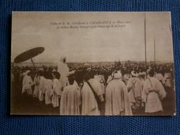 CPA  //     MAROC  --  CASABLANCA  /   VISITE  DE  SA  MAJESTE  SHERIFIENNE   MARS 1915 - Casablanca