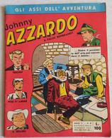 JOHNNY AZZARDO  N. 4 DEL  15 MARZO 1963  - EDIZIONI  VITA (CART 49) - Prime Edizioni