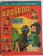 JOHNNY AZZARDO  N. 9 DEL  25 GIUGNO  1963  - EDIZIONI  VITA (CART 49) - Prime Edizioni