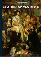 GESCHIEDENIS VAN DE POST ©1999 192 Blz LANNOO Boek Is Nieuw Rijkelijk Geïllustreerd Met Foto's Heemkunde POSTZEGELS Z438 - Unclassified