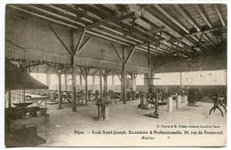 DIJON  Ecole Saint Joseph Secondaire & Professionnelle Rue Du Transvaal ATELIER * Voyagé 1922 - Dijon