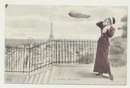 Carte Fantaisie - Femme - Paris - Tour Eiffel - Dirigeable Zeppelin - Va Donc Eh Ballot... - Aeronaves