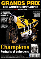 MOTO REVUE CLASSIC 7 H GRANDS PRIX LES ANNEES 60/70/80/90 - Auto/Motor