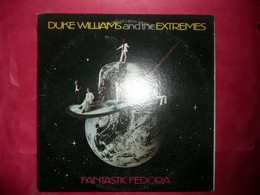LP33 N°8064 - DUKE WILLIAMS & THE EXTREMES - FANTASTIC FEDORA - CP 0133 - ROCK SOUTHERN - Country En Folk