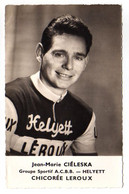 S11-006 Chicorée Leroux - Helyett - Jean-Marie Ciéleska - Cycliste - Ciclismo