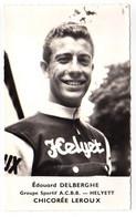 S11-008 Chicorée Leroux - Helyett - Edouard Delberghe - Cycliste - Ciclismo