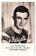 S11-009 Chicorée Leroux - Helyett - Louis Rostollan - Cycliste - Ciclismo