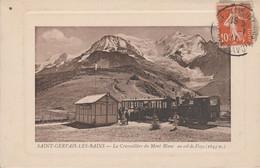 74 - SAINT GERVAIS LES BAINS - La Crémaillère Du Mont Blanc Au Col De Voza - Saint-Gervais-les-Bains