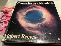 Espace Astronomie Poussières D'étoiles Hubert Reeves - Astronomie