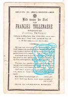 DP Francies Tollenaere ° Moerbeke (-Waas ? Geraardsbergen ?)1881 † 1918 X Justina De Geest - Devotion Images