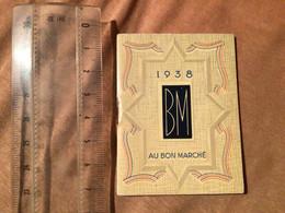 1938 Calendrier De Poche Au Bon Marché - Small : 1921-40