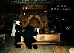 Saint Didier En Valey Cuisine D'autrefois  Musée De St Didier En Velay   CPM Ou CPSM - Saint Didier En Velay