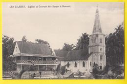 ILES GILBERT KIRIBATI église Et Couvent Des Soeurs à Nonouti - Micronesia