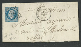 Allier , Montluçon , Cachet Type 15 P C 2113 Du 30 Mai 1862 - 1849-1876: Classic Period