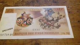 Billet De Banque Des PIEDS NICKELES Didier Ray Vents D'ouest 1990 - Pieds Nickelés, Les