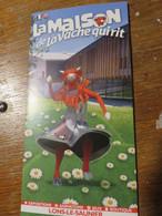 Dépliant Touristique La Maison De La Vache Qui Rit - Tourism Brochures