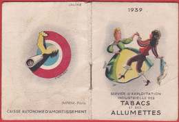 CALENDRIER 1939 TABACS Et Allumettes  Casque D'or Balto Naja  Celtique  Magnat Etc.. ( Cigarettes    T02)dessin Signé - Small : 1921-40