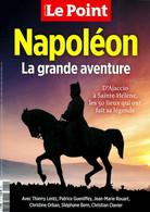 LE POINT GUIDE CULTUREL 1 H NAPOLEON LA GRANDE AVENTURE D'AJACCIO A SAINTE-HELENE - Geschiedenis