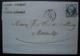 Ganges Hérault 1867 Lauret-Jourdan Lettre Pour Marseille (nom Du Destinataire En Partie Découpé) - 1849-1876: Klassieke Periode