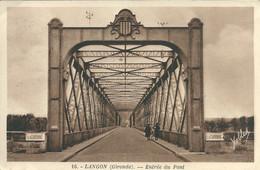 Carte Postale De Langon (Gironde) - Entrée Du Pont - Ayant Voyagé Le 13/04/1945 - Langon