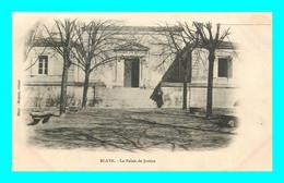 A927 / 419 33 - BLAYE Palais De Justice - Blaye